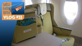 VLOG #33: Khám phá khoang Airbus A350 của Vietnam Airlines | Yêu Máy Bay