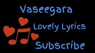 VaseegaraAdoring lyricsWhatsapp statusLovely Lyrics
