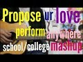 Propose ur love/ Crush Perform Anywhere / School/ College 12 songs - Hindi Guitar lesson 3 chords