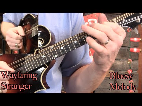 Wayfaring Stranger Mandolin Lesson– Basic & Bluesy!