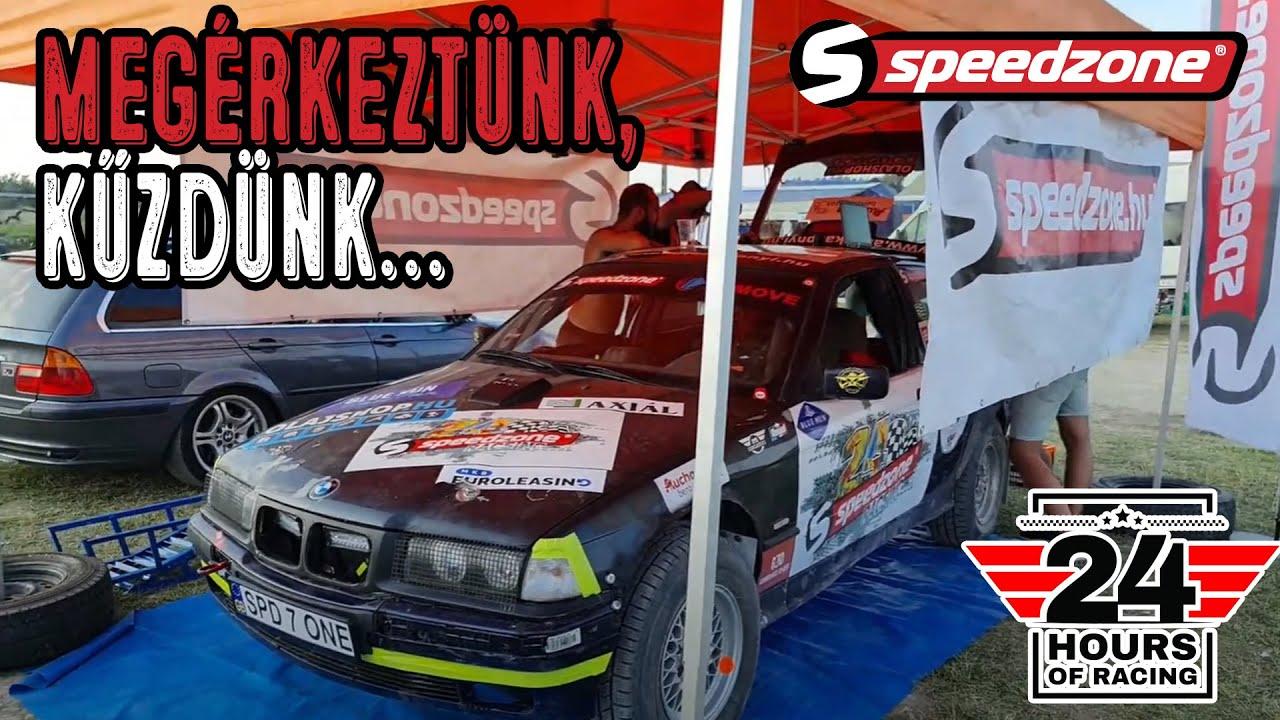 Speedzone 24h (2021): Megérkeztünk, küzdünk...