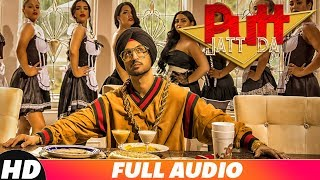 Putt Jatt Da  Full Audio  | Diljit Dosanjh | Ikka I Kaater I Latest Punjabi Song