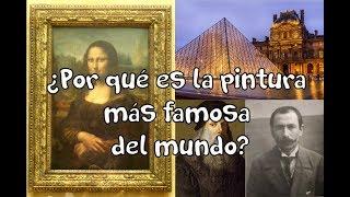 ¿Por qué la Mona Lisa es la pintura más famosa del mundo?