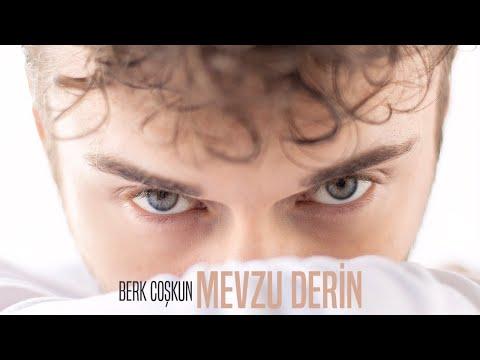 Berk Coşkun - Mevzu Derin (Lyric Video)