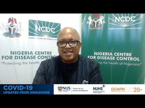 COVID-19 in Nigeria, Africa   Dr Chikwe Ihekweazu