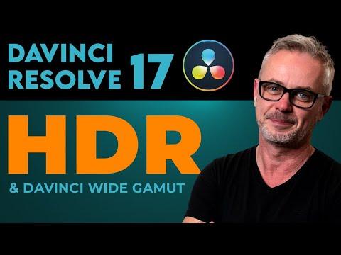 High Dynamic Range in DaVinci Resolve - & what is DaVinci Wide Gamut ?