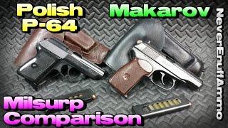 Makarov vs Polish P 64 - 9x18 Milsurp Pistol Comparison