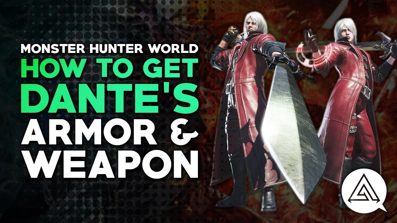 Monster Hunter World: how to get Dante's armor and weapon in