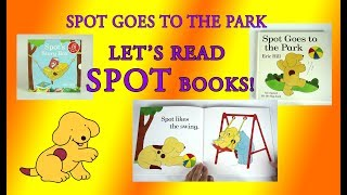 Spot Goes to the Park, Original Lift the Flap Books, Full Book Reveal, Eric Hill
