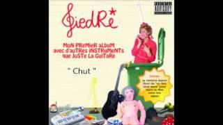 GiedRé -  Chut