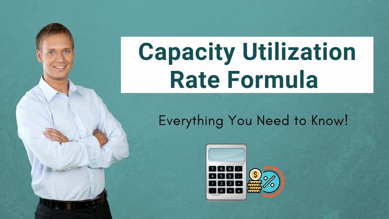 Capacity Utilization Rate Formula | Calculator (with Excel