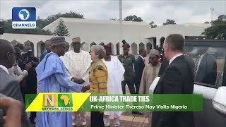 Prime Minister Theresa May Visits Nigeria |Network Africa|