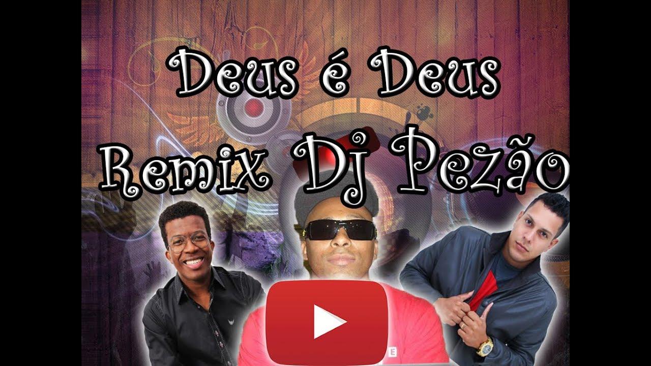 FUNK GOSPEL 2017 (( DELINO MARÇAL )) DEUS É DEUS ( REMIX DJ PEZÃO )