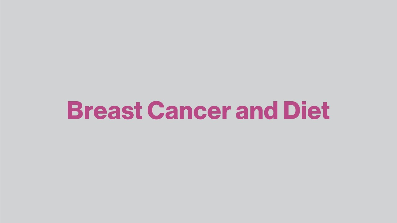 Breast Cancer and Diet