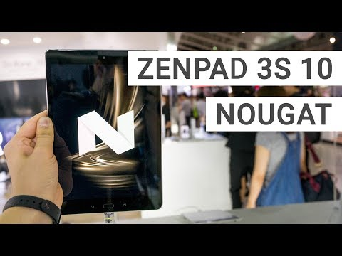 ASUS ZenPad 3S 10 with Android 7 0 Nougat Update - YouTube