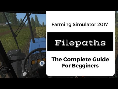 FS 17 // Complete Guide to Filepaths / How to Fix Error: Can Not Load Resource and More!