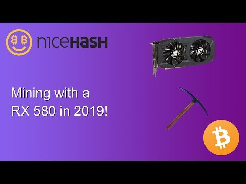 Mining With The RX 580 In Early 2019