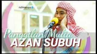 MASYA ALLAH! ADZAN MERDU SUBUH, DI SAKSIKAN MALAIKAT || RULIMAROYA