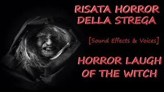 Risata Horror della Strega/Horror Laugh of the Witch [Sound Effects & Voices]