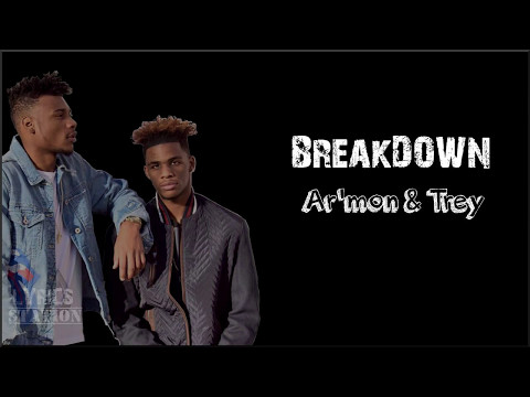 Lyrics: Armon and Trey - Breakdown