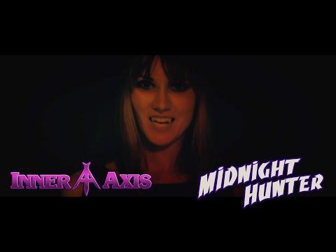 INNER AXIS - Midnight Hunter (Full Story Video)