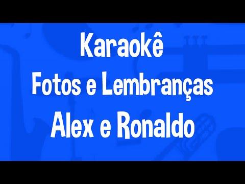 Karaokê Fotos e Lembranças - Alex e Ronaldo