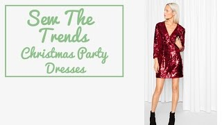 Sewing Fashion Trends    Christmas Party Dresses    The Fold Line sewing vlog