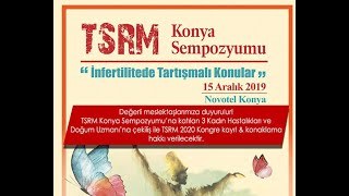 15 Aralık 2019 - Konya - TSRM Konya Sempozyumu