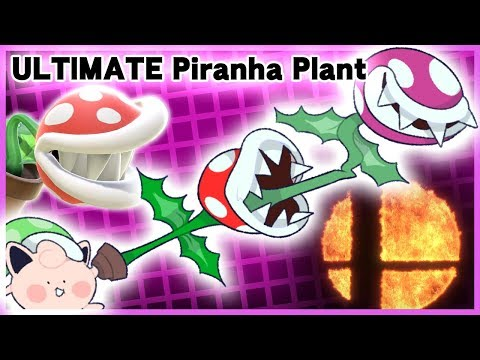 The ULTIMATE Piranha Plant Montage - Super Smash Bros. Ultimate thumbnail