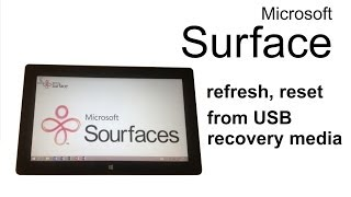 Microsoft Surface - restore, refresh, reset system from USB recovery media