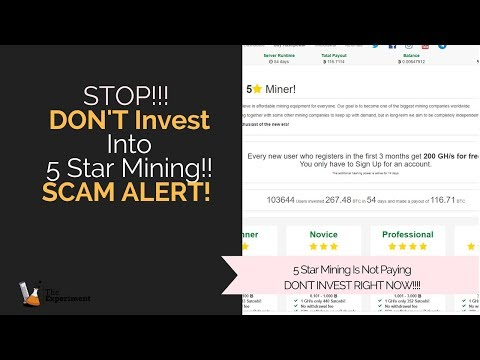 STOP! Don't Invest Into 5 Star Mining- Potential SCAM ALERT