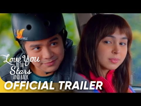 Love You To The Stars And Back Official Trailer | Joshua, Julia | 'Love You To The Stars And Back'