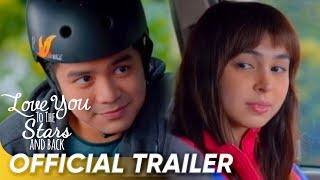OFFICIAL TRAILER | 'Love You To The Stars And Back' | Joshua Garcia & Julia Barretto