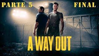 Baixar A Way Out - Gameplay (Parte 5 - Final) - Español Sin Comentarios