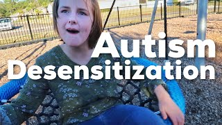 Forcing Her To Play - Autism Desensitization