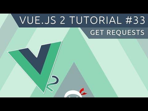 Vue JS 2 Tutorial #33 - GET Requests - YouTube