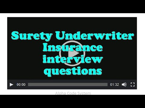 Surety Underwriter Insurance interview questions