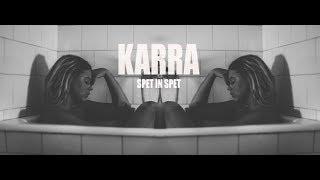Karra - Spet in spet (Official Video)