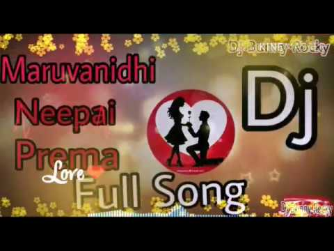 Maruvanidhi Neepai Prema#full Song#dj2109 Full Song