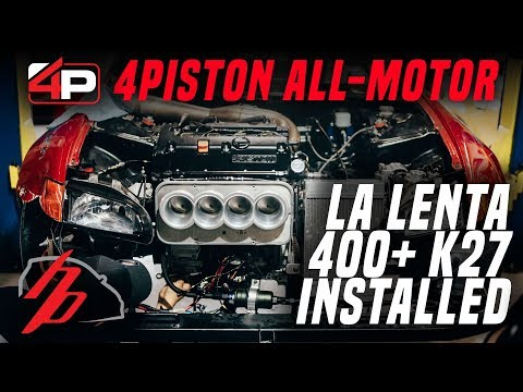 430+hp 4Piston ALL MOTOR K27 Installed In The Shop EG Hatch La Lenta | Road to HDay Part 1