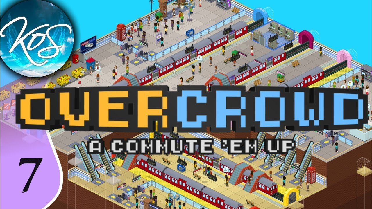 Overcrowd: A Commute 'Em Up Ep 7: SHIFTING COMMUTERS - Early Access Let's  Play, Gameplay