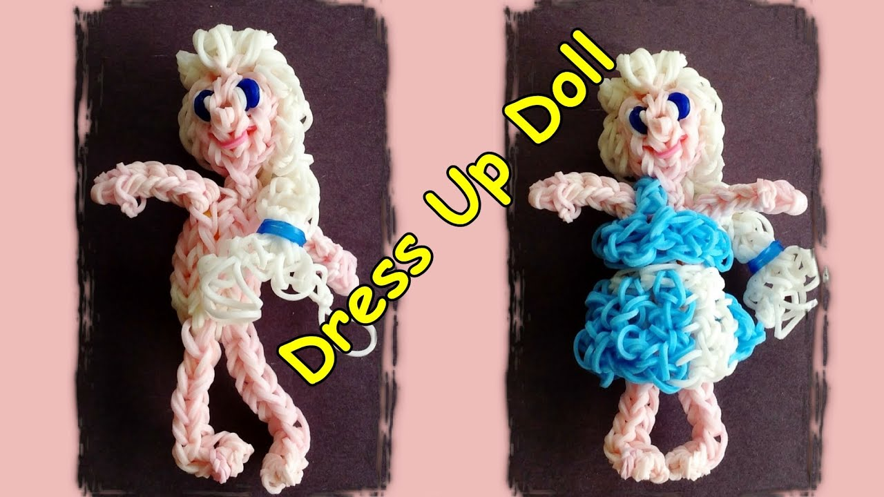 Rainbow Loom Dress Up Doll With Loom Bands Make Elsa Or