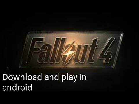 How To Download And Play Fallout 4 In Android Without Pc