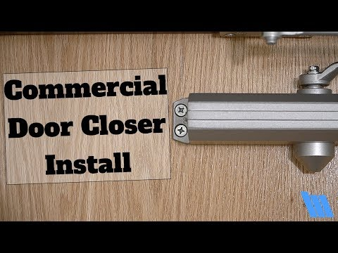 How To Install A Commercial Door Closer