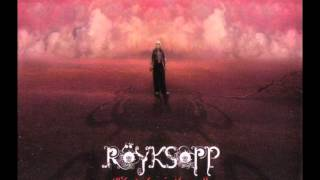 What Else is there? Royksopp (Thin White Duke Remix)