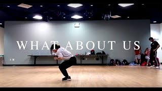 [The Mighty] What About Us - Pink | Choreography by Briana Bui