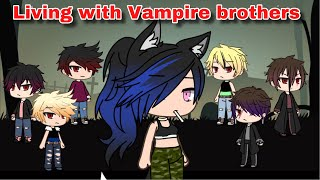 Living with Vampire Brothers (S1E2) | Gacha Life Series