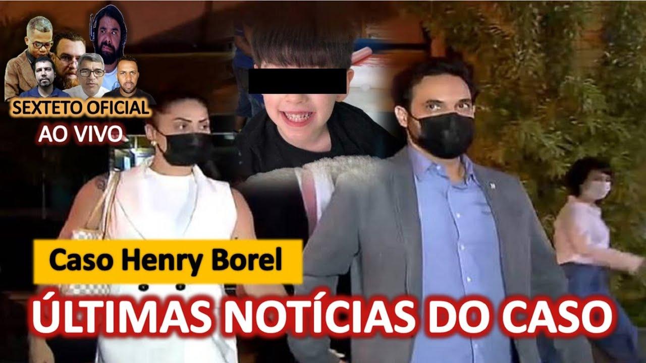 CASO HENRY BOREL: últimas informações e análises sobre declarações e  RECONSTITUIÇÃO.. - YouTube