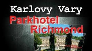 Parkhotel Richmond, Чехия Карловы Вары отели.(, 2014-03-30T02:58:02.000Z)