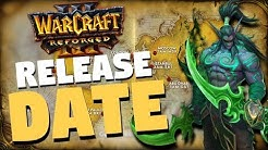 Warcraft 3 Reforged - Release Date Announced | Welcome Back to War
